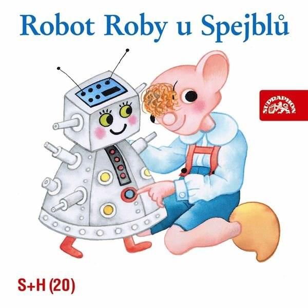 Robot Roby u Spejblů - Miloš Kirschner