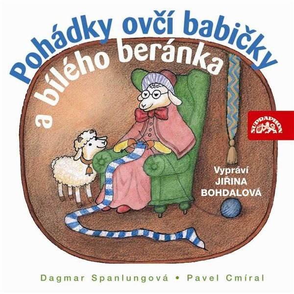 Pohádky ovčí babičky a bílého beránka - Dagmar Spanlangová