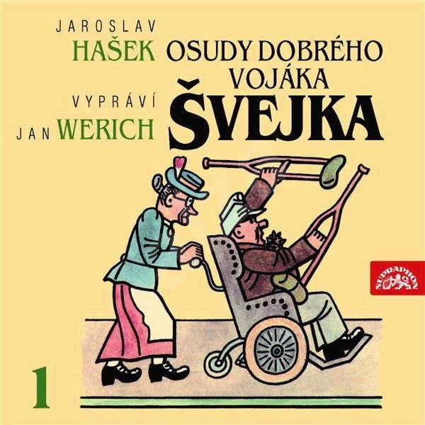 Osudy dobrého vojáka Švejka I. - Jaroslav Hašek