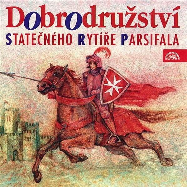 Dobrodružství statečného rytíře Parsifala -