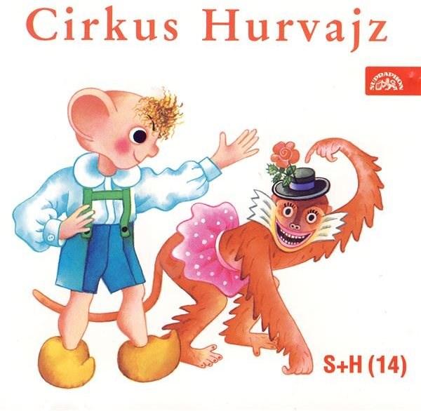Cirkus Hurvajz - Ladislav Dvorský
