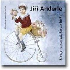 Cesty - Jiří Anderle