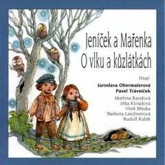 Pohádky II. Jeníček a Mařenka, O vlku a kůzlátkách - Autor neznámý