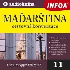 Maďarština - cestovní konverzace - Group of authors