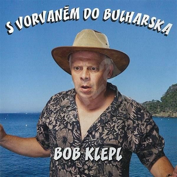 S vorvaněm do Bulharska - Bohumil Klepl