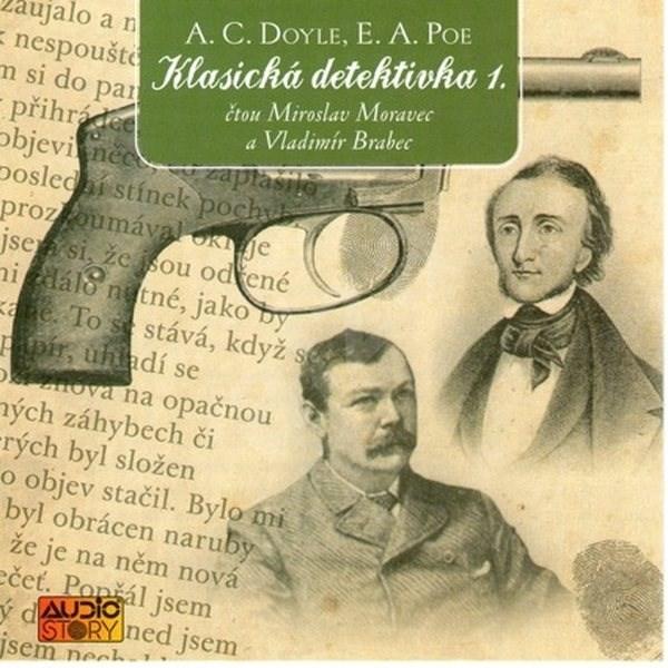 Klasická detektivka 1 - A. C. Doyle  E. A. Poe