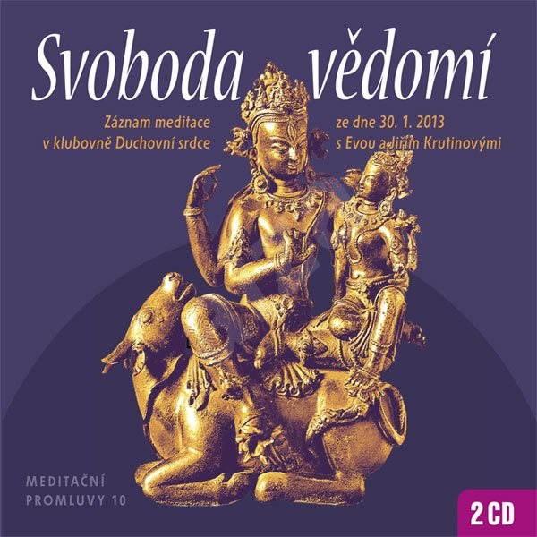 Meditační promluvy 10 - Svoboda vědomí - Jiří Krutina