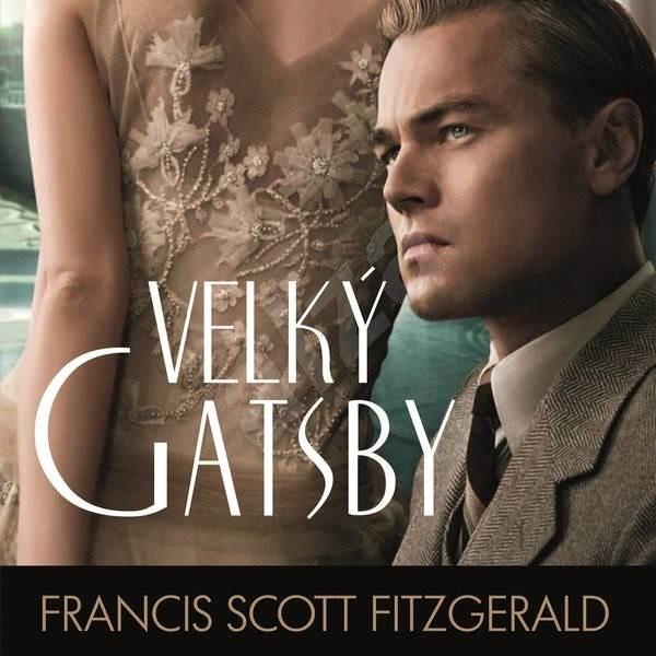 Velký Gatsby - Francis Scott Fitzgerald
