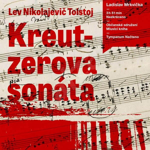 Kreutzerova sonáta - Lev Nikolajevič Tolstoj