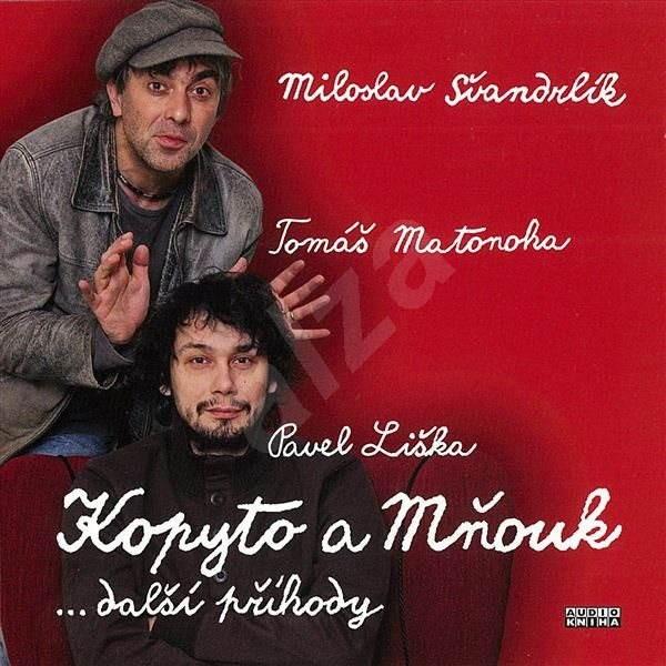 Kopyto a Mňouk ...další příhody - Miloslav Švandrlík