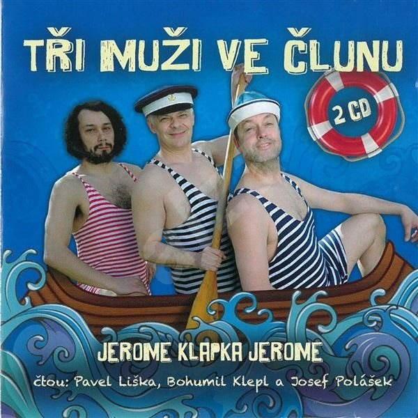 Tři muži ve člunu - Jerome Klapka Jerome