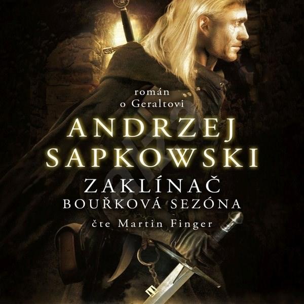 Bouřková sezóna - Andrzej Sapkowski