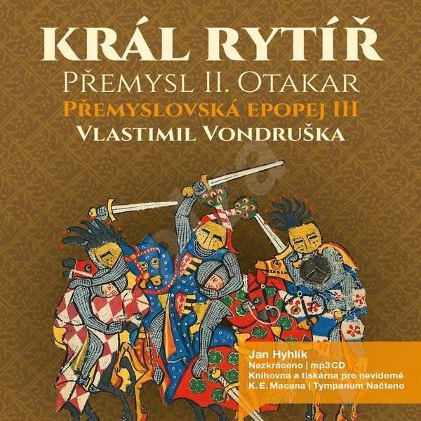Přemyslovská epopej III. - Vlastimil Vondruška