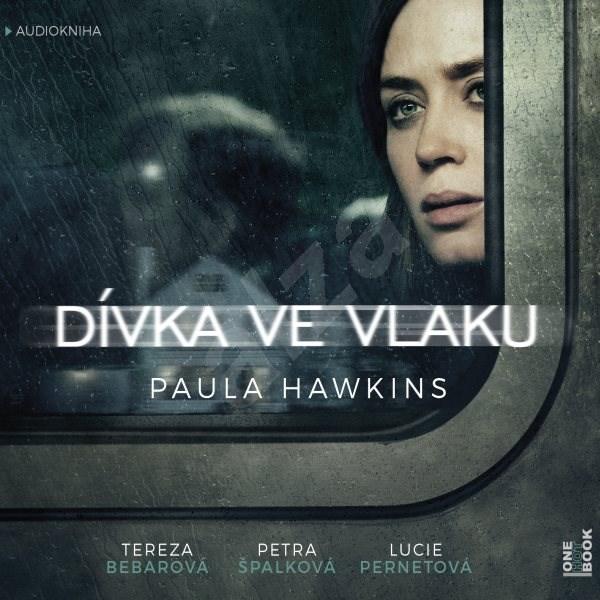 Dívka ve vlaku - Paula Hawkins