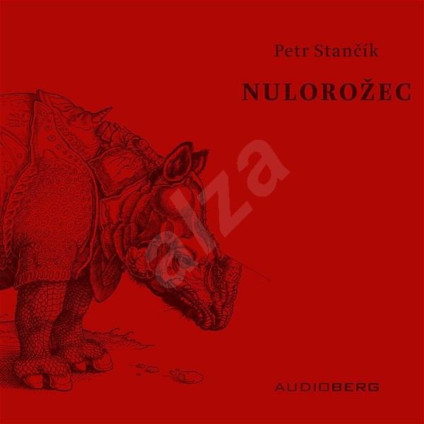Nulorožec - Petr Stančík