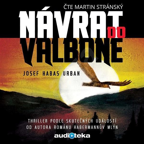 Návrat do Valbone - Josef Habas Urban
