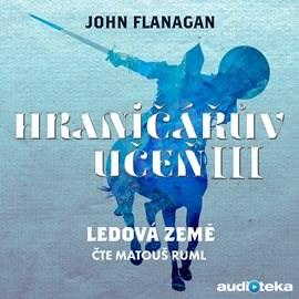 Ledová země - John Flanagan