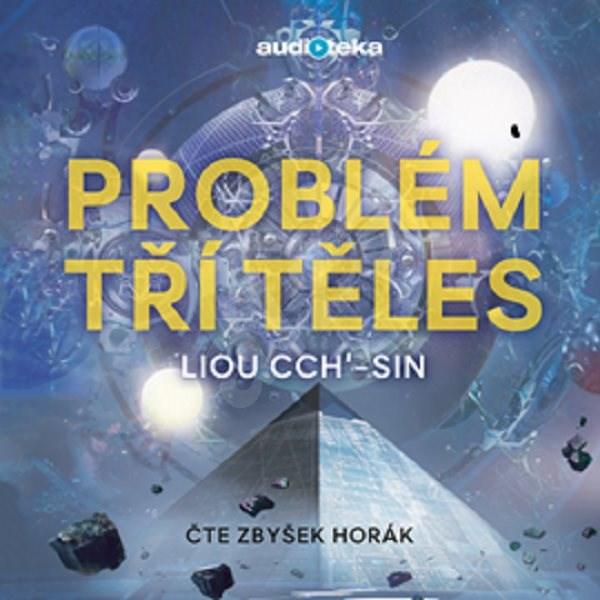 Problém tří těles - Liou Cch-sin