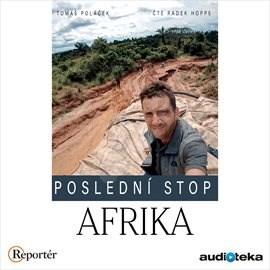 Poslední stop: Afrika - Tomáš Poláček