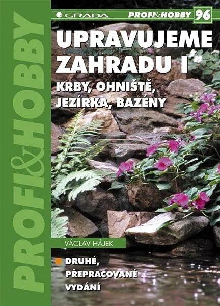 Upravujeme zahradu I - Václav Hájek