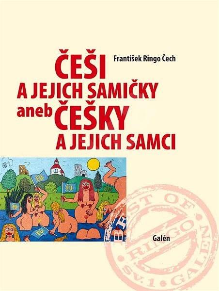 Češi a jejich samičky aneb Češky a jejich samci - František Ringo Čech
