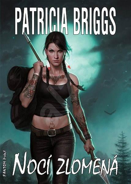 Nocí zlomená - Patricia Briggs