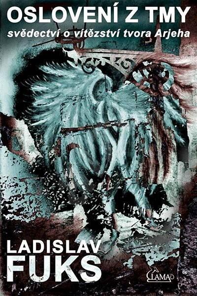 Oslovení z tmy - Ladislav Fuks