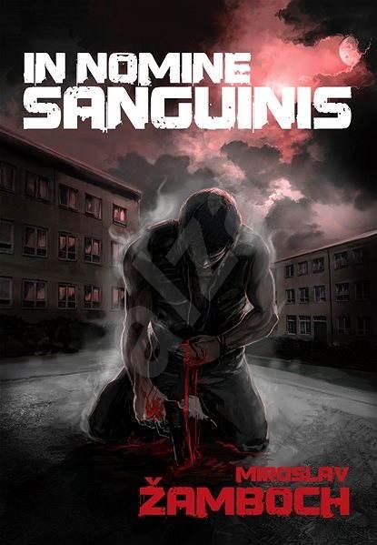 In Nomine Sanguinis - Ing. Miroslav Žamboch