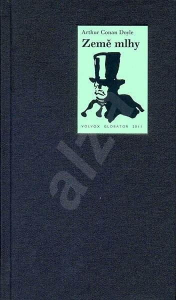 Země mlhy - Sir Artur Conan Doyle