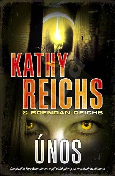 Únos - Kathy Reichs