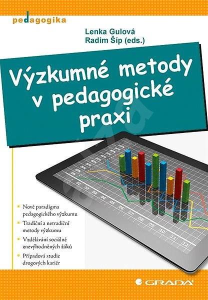 Výzkumné metody v pedagogické praxi - Radim Šíp