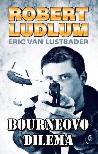Bourneovo dilema - Robert Ludlum