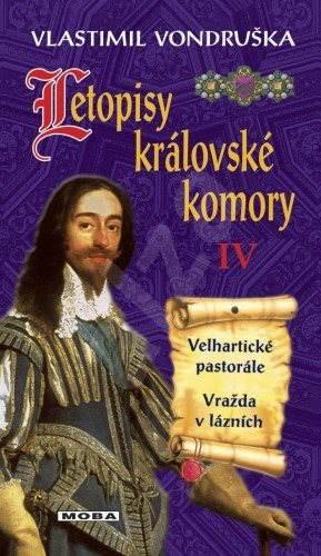 Letopisy královské komory IV - Vlastimil Vondruška