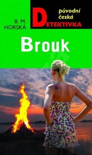 Brouk - B. M. Horská