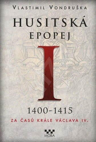Husitská epopej I - Vlastimil Vondruška