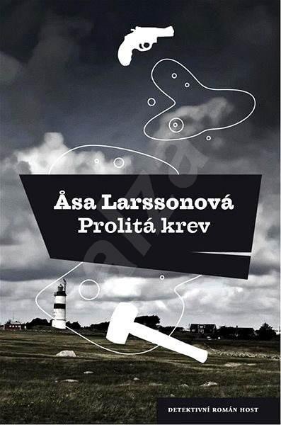 Prolitá krev - Asa Larssonová