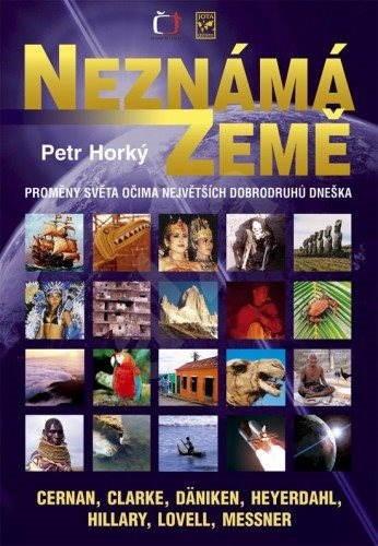 Neznámá země - Petr Horký