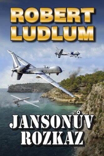 Jansonův rozkaz - Robert Ludlum