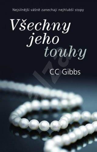 Všechny jeho touhy - CC Gibbs