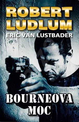 Bourneova moc - Robert Ludlum