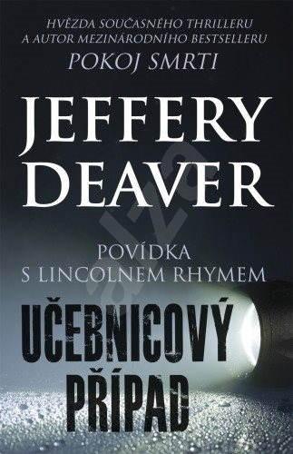 Učebnicový případ - Jeffery Deaver