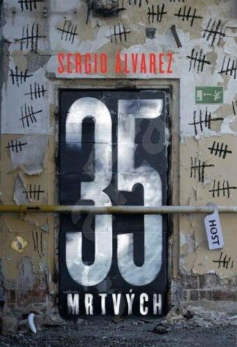 35 mrtvých - Sergio Álvarez