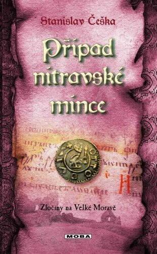 Případ nitravské mince - Stanislav Češka