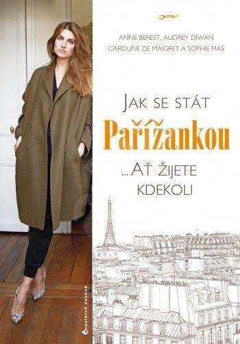 Jak se stát Pařížankou - Anne Berest