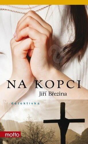Na kopci - Jiří Březina