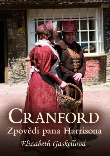 Cranford 2: Zpovědi pana Harrisona - Elizabeth Gaskell