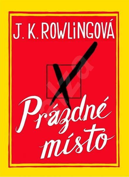 Prázdné místo - J. K. Rowlingová