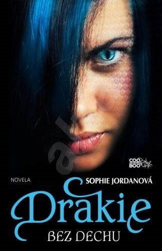 Drakie - Bez dechu - Sophie Jordanová