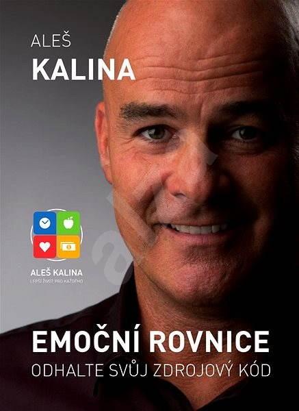 Emoční rovnice - Aleš Kalina