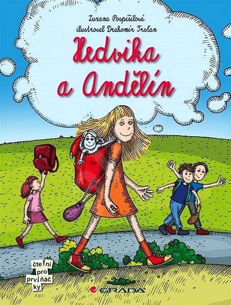 Hedvika a Andělín - Zuzana Pospíšilová